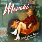 Mereki Releases Holiday Song I'LL BE YOURS TONIGHT (MERRY CHRISTMAS) Photo