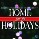 Rocky Mountain Rep to Present HOME FOR THE HOLIDAYS