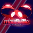Deadmau5' Label Mau5trap Presents mau5ville: level 3