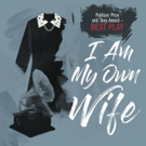 John Tufts to Star in I AM MY OWN WIFE at Laguna Playhouse This January