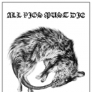All Pigs Must Die Announce West Coast Tour with Baptists in February