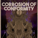Quaker City Night Hawks Added to Corrosion of Conformity Summer Tour