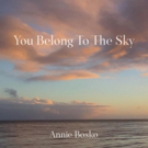 California Native Annie Bosko Releases YOU BELONG TO THE SKY Dedicated to Hometown Tragedy Victims