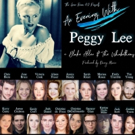 Alison Fraser, Jess Hendy, Grammy Winner Tim Young, Marissa Rosen And More Celebrate Peggy Lee At Green Room 42