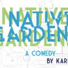 Notre Dame Film, Television, and Theatre Presents NATIVE GARDENS