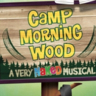 CAMP MORNING WOOD Opens At The Theater Center Starting May 29
