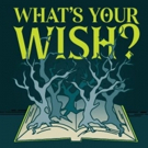 Original Musical WHAT'S YOUR WISH? Will Make Off-Broadway Debut At NYMF 2018 Photo