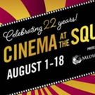 22nd Annual Cinema At The Square Lineup Announced