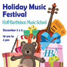 Hoff-Barthelson Music School to Host 2017 Holiday Music Festival & Holiday Boutique