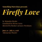 Something Marvelous Presents FIREFLY LOVE Photo