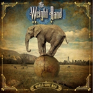 THE WEIGHT BAND Releases New Single WORLD GONE MAD