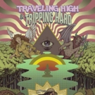 Traveling High And Tripping Hard by Joseph Davida is Available Now