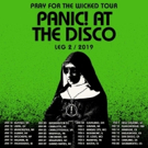 Panic! At The Disco Announce Second Leg Of Pray For The Wicked Tour Including Interna Photo