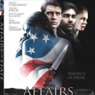 Adrian Grenier Stars in AFFAIRS OF STATE Coming to Blu-ray and Digital this August
