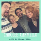 The 'Broadwaysted' Podcast Welcomes the Legendary Carolee Carmello