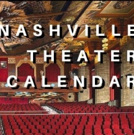 SAVE THE DATE: Nashville Theater Calendar for December 10, 2018 Photo