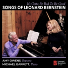 Classical Artists Amy Owens And Michael Barrett Announce IT'S GOTTA BE BAD TO BE GOOD: SONGS OF LEONARD BERNSTEIN