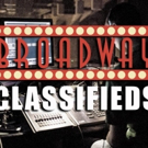 Start Your Theatre Career by Checking Out the Opportunities in this Week's BroadwayWorld Classifieds, 11/30