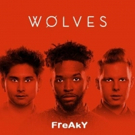 Sirius XM Charting Artist Pop Wolves Release FREAKY