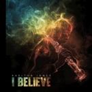 Christian Hip-Hop Artist Karlton Jones Releases New EP Titled I BELIEVE