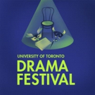 Hart House Theatre and the U of T Drama Coalition Present the 26th Annual U of T Dram Photo