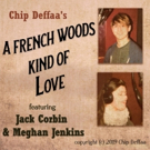 Jack Corbin & Meghan Jenkins Release Recording, 'A French Woods Kind Of Love...' Photo