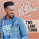JD Shelburne Announces New Album TWO LANE TOWN Set for July 28 Release