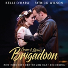 BWW Album Review: BRIGADOON at New York City Center Is Almost Like Being In Love