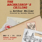 Arthur Miller's The Archbishop's Ceiling Premieres In NYC  Photo