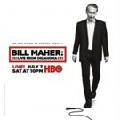 HBO Stand-up Special BILL MAHER: LIVE FROM OKLAHOMA Available for Digital Download August 6