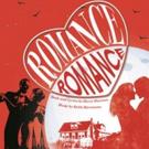 CVRep to Present Musical Comedy ROMANCE ROMANCE