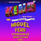 KIND MUSIC FESTIVAL Announces Updated Lineup, Featuring Miguel, Ferg, and More