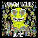 Bumpin Uglies Announce 'Buzz' EP