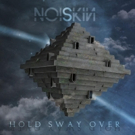 Noiskin Announce Debut Album to be Released on February 2019