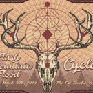Fox Theatre Announces FLASH MOUNTAIN FLOOD + CYCLES