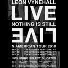 Leon Vynehall Announces US Live Debut with 3 Nights at NYC's Iconic The Kitchen, Other DJ Dates as well