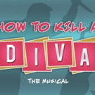 JPAS to Premiere HOW TO KILL A DIVA Photo
