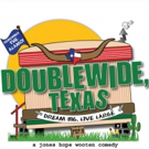 DOUBLEWIDE, TEXAS Comes to SCT