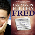 Italian American Actor Andrea Galata Stars In The Outlandish Hungarian-American Musical CAPTAIN FILTHY FRED