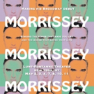 Morrissey Announces Broadway Residency Photo