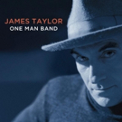 Craft Recordings To Release James Taylor's ONE MAN BAND On Vinyl For First-Time Ever Photo