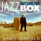 Keyboardist David Garfield Releases The First Volume of His OUTSIDE THE BOX Series 3/23