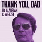 THANK YOU, DAD, A New Play About Cult Leader Jim Jones Premieres