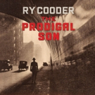 Ry Cooper To Release THE PRODIGAL SON, First Solo Album in Six Years
