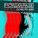 Morgan Page Unites With Pex L For New Single GONE MY WAY Photo