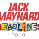 Jack Maynard Announces The HEADLINES Tour, Tickets on Sale 3/3