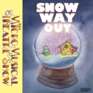 The Micro-Musical Theatre Show Presents SNOW WAY OUT Starring Max Crumm, Lance Robert Photo
