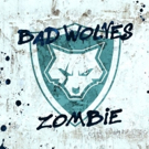 Bad Wolves' Cover of The Cranberries' ZOMBIE Goes Global