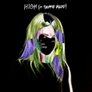 Alison Wonderland Teams Up with Trippie Redd For Latest Album Track HIGH