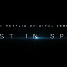 VIDEO: Netflix Releases LOST IN SPACE Full Trailer Photo